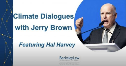 Permalink to Climate Dialogues With Jerry Brown. Featuring Hal Harvey